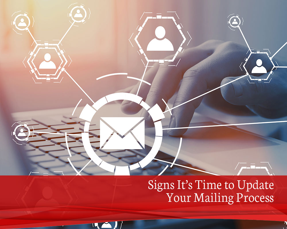 Signs-It's-Time-to-Update-Your-Mailing-Process