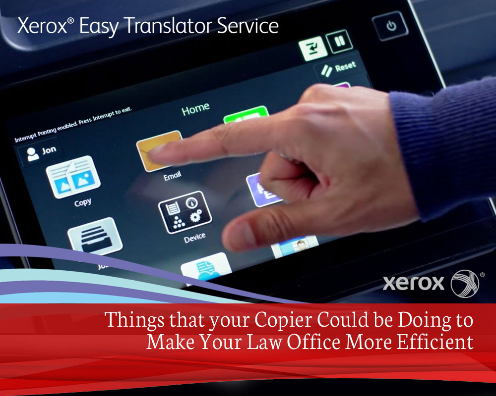 Things that your Copier Could be Doing to Make your Law Office More Efficient