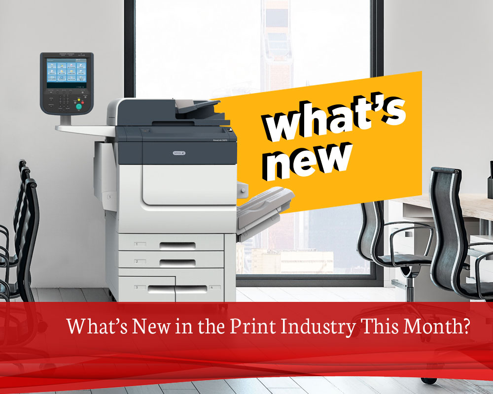 What's-New-in-the-Print-Industry-This-Month